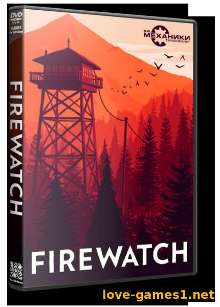 Скачать игру firewatch через торрент на русском от механиков