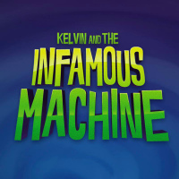 Обложка Kelvin and the Infamous Machine (2016) PC