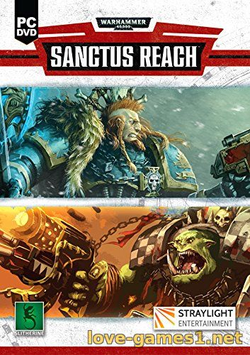 Обложка Warhammer 40,000: Sanctus Reach (2017) PC