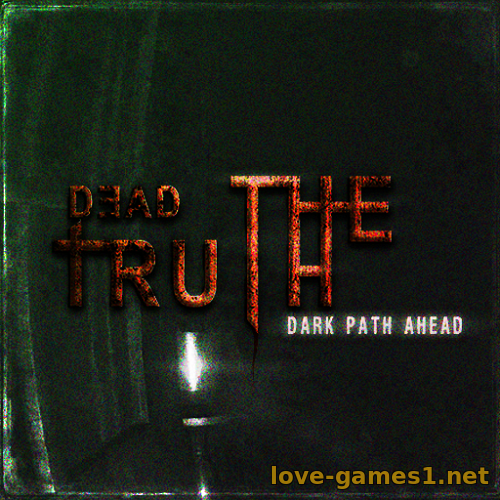 Обложка DeadTruth: The Dark Path Ahead Episode 1 (2017) PC