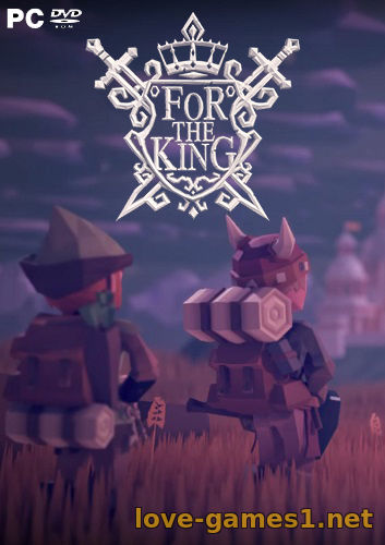 Обложка For The King [early access] (2017) PC| Repack by xatab