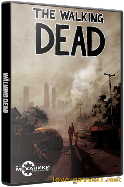 Обложка The Walking Dead: The Game. Season 1 (2012) PC | RePack от R.G. Механики